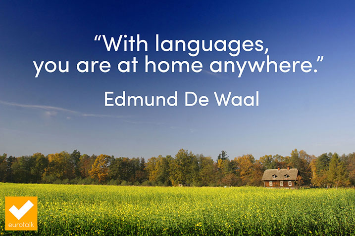 15 Inspirational Quotes About Learning Languages - i-diom