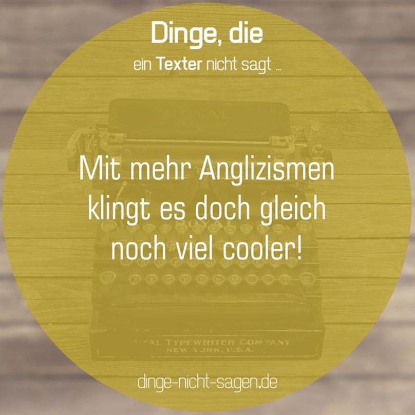 15+1 unnötige Anglizismen, die in der deutschen Sprache verwendet ...